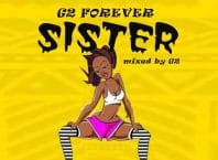 G2 – Sister - Gborwo Ko Nyale (Mixed by G2 Beatz)